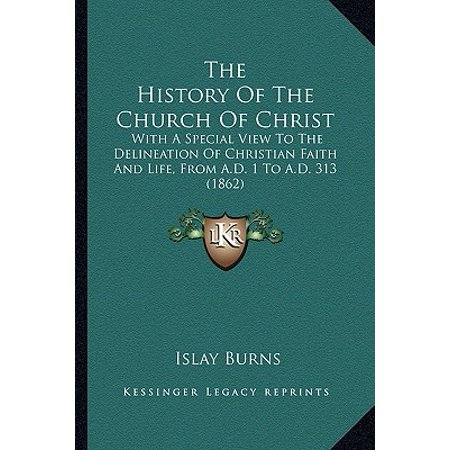 The History of the Church of Christ : With a Special View to the Delineation of Christian Faith and Life, from A.D. 1 to A.D. 313 (1862)](Christian Views Halloween History)