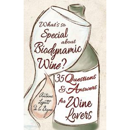 What's So Special About Biodynamic Wine? - eBook (Special Wing)