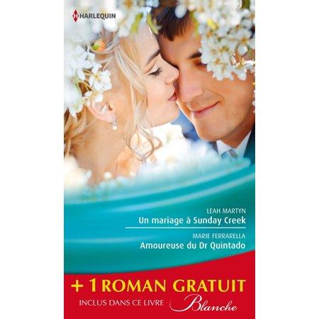 Un mariage à Sunday Creek - Amoureuse du Dr Quintado - Un cadeau pour le Dr Patterson -