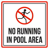 No Running In Swimming Pool Area Spa Warning Square Sign - Inch, 12x12