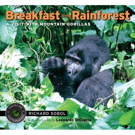 Breakfast in the Rainforest : A Visit with Mountain Gorillas ()