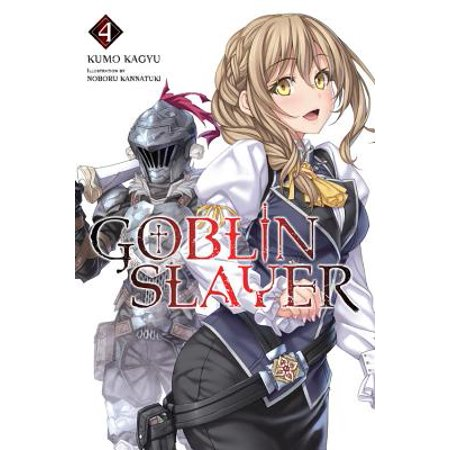 Goblin Slayer, Vol. 4 (light novel) (Halloween 4 Novel)