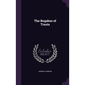 The Bugaboo of Trusts (Hardcover)