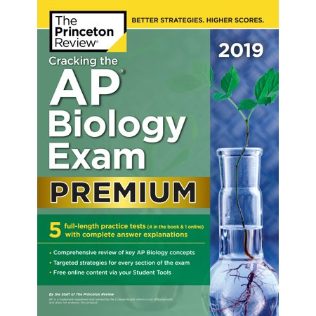 Cracking the AP Biology Exam 2019, Premium Edition : 5 Practice Tests + Complete Content (Ap Biology Chapter 5 Reading Guide Answers)