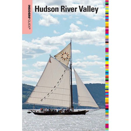Insiders' Guide® to the Hudson River Valley -