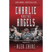 Charlie and the Angels : The Outlaws, the Hells Angels and the Sixty Years War