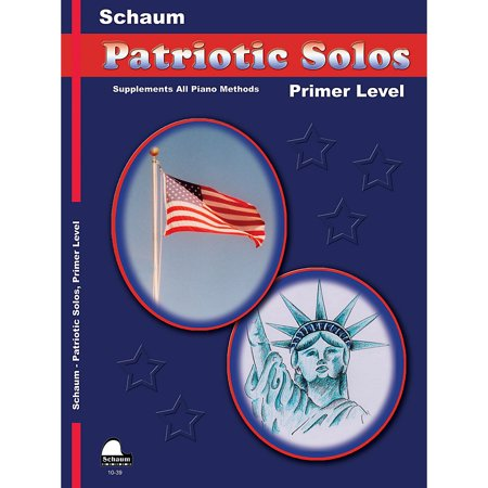 SCHAUM Patriotic Solos (Primer Level (Early Elem)) Educational Piano Book