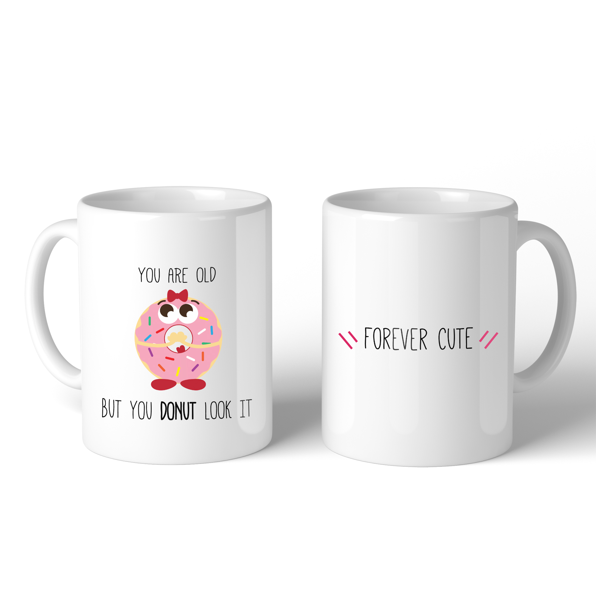 You Are Old But You Donut Look It Funny Birthday Gift Coffee Mug