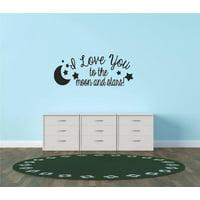 "Decal - Vinyl Wall Sticker : I Love You To The Moon And Stars 10""X20"" teen Girl Boy Child Kids Baby Newborn Nursery"
