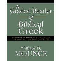 A Graded Reader of Biblical Greek (Paperback)