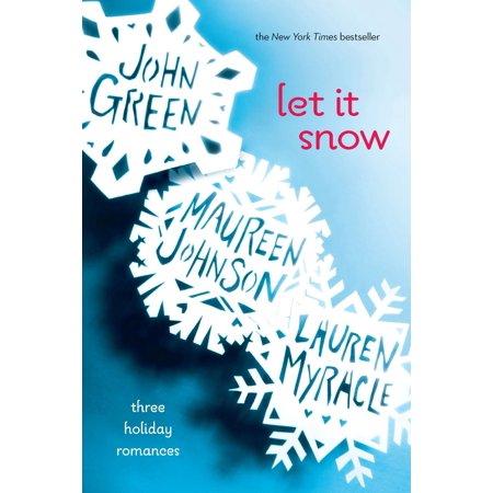 Let It Snow : Three Holiday