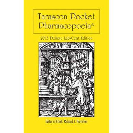 Tarascon Pocket Pharmacopoeia 2013  Lab Coat Edition