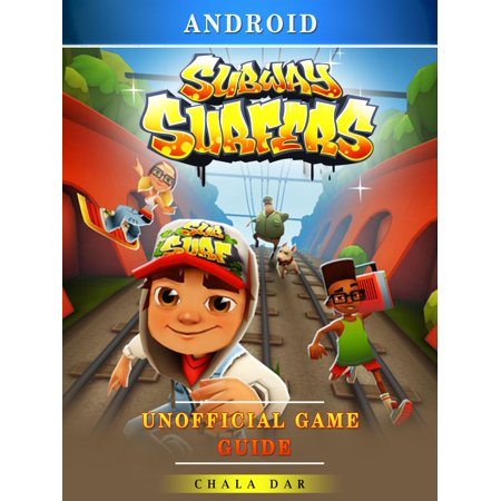 Subway Surfers Android Unofficial Game Guide - eBook - Subway Surfers Halloween Android