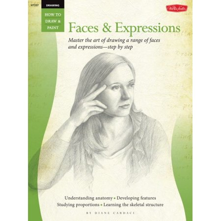 Drawing: Faces & Expressions : Master the Art of Drawing a Range of Faces and Expressions - Step by Step - Step By Step Face Painting For Halloween