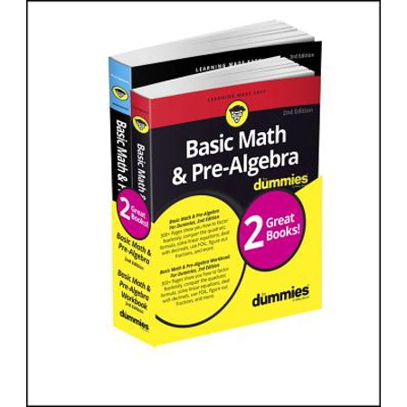 Basic Math and Pre-Algebra Workbook for Dummies & Basic Math and Pre-Algebra for Dummies (Basic Math Workbooks)