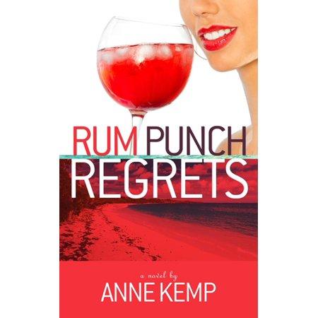 Rum Punch Regrets - eBook - Rum Punch Recipes
