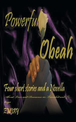Powerful Obeah : A Glimpse of Love in the Caribbean