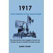 1917. From Palestine to the Land of Israel - eBook