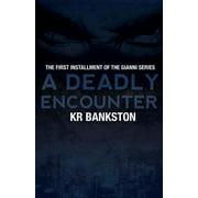 A Deadly Encounter (Paperback)