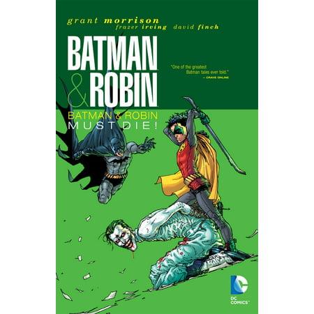 Batman & Robin Vol. 3: Batman & Robin Must Die (All Pigs Must Die Nothing Violates This Nature)