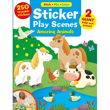 Sticker Play Scenes: Amazing Animals : 250 Reusable Stickers, 2 Giant fold-out scenes