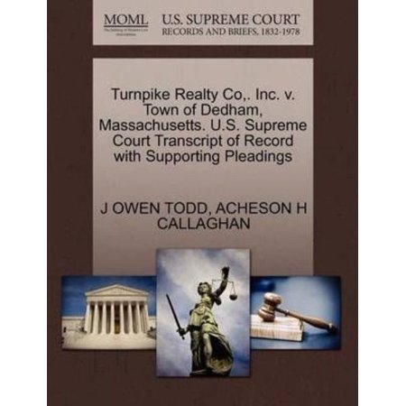 Turnpike Realty Co    Inc  V  Town Of Dedham  Massachusetts  U S  Supreme Court Transcript Of Record With Supporting Pleadings