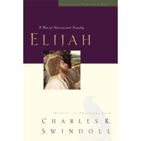 Great Lives from God's Word: Elijah: A Man of Heroism and Humility (Paperback)