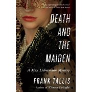 Death and the Maiden : A Max Liebermann Mystery