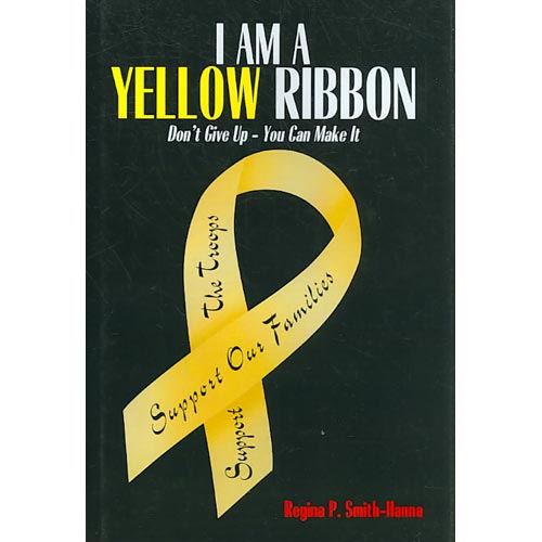 I Am a Yellow Ribbon: Don't Give Up - You Can Make It