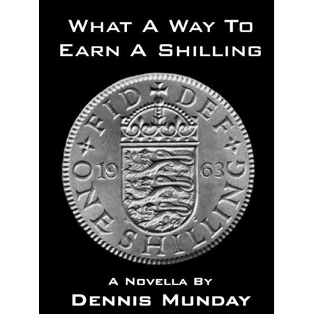 What a Way To Earn A Shilling - eBook (Best Way To Earn Amex Points)