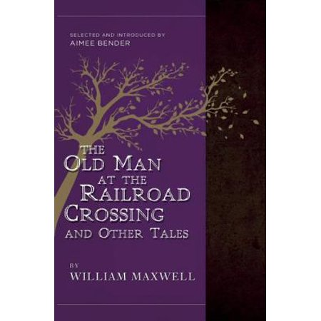 The Old Man at the Railroad Crossing and Other Tales (Paperback) - Railroad Crossing Costume