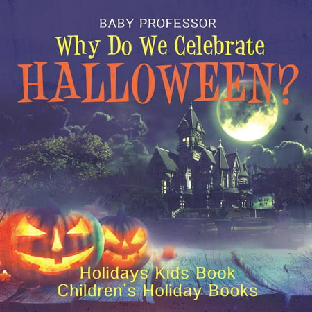 Halloween Kids Clipart (Why Do We Celebrate Halloween? Holidays Kids Book - Children's Holiday)