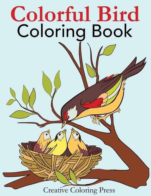 Colorful Bird Coloring Book : Adult Coloring Book Of Wild Birds In Natural  Settings - Walmart.com - Walmart.com