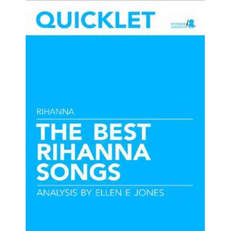 Quicklet on The Best Rihanna Songs: Lyrics and Analysis - eBook (Halloween Songs Lyrics For Adults)