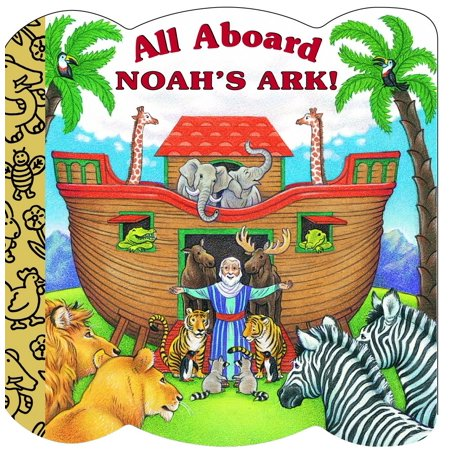 - All Aboard Noah's Ark! (Board Book)