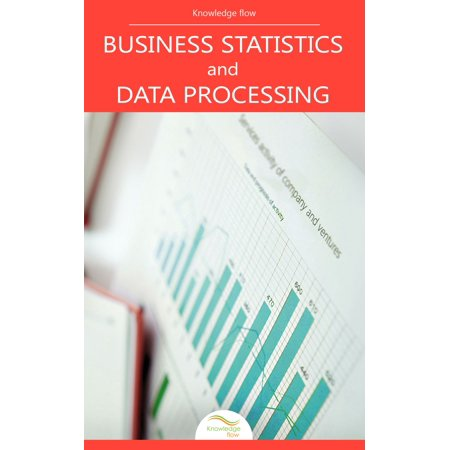 Business Statistics and Data Processing - eBook