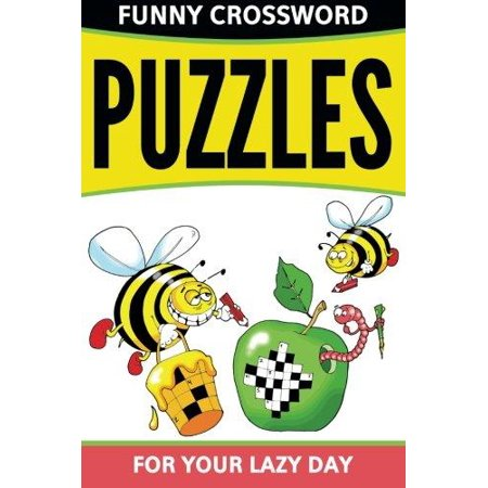 Funny Crossword Puzzles For Your Lazy Day
