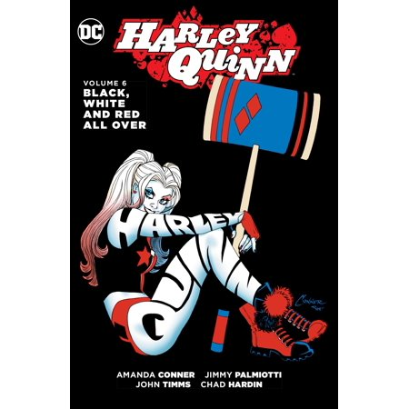Harley Quinn Vol. 6: Black, White and Red All