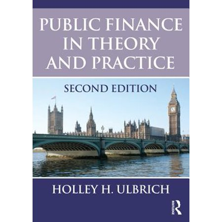 Public Finance in Theory and Practice Second edition - eBook (Finance Theory And Practice)