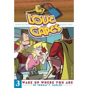 Love and Capes Volume 3: Wake Up Where You Are