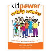 Kidpower Safety Comics : People Safety Skills for Children Ages 3-10