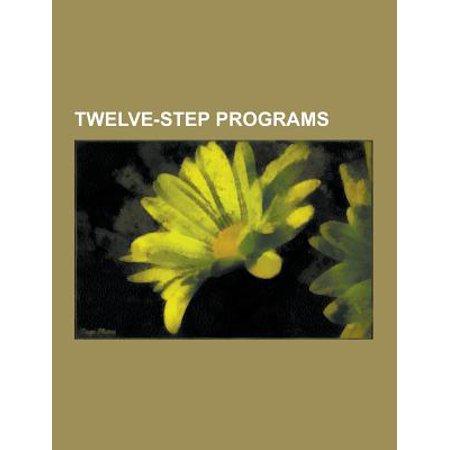 Twelve Step Programs  Twelve Step Program  Alcoholics Anonymous  Narcotics Anonymous  Emotions Anonymous  Debtors Anonymous  Recovery Model