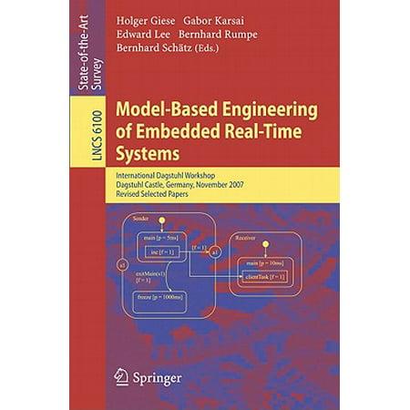 Model-Based Engineering of Embedded Real-Time Systems : International Dagstuhl Workshop, Dagstuhl Castle, Germany, November 4-9, 2007. Revised Selected