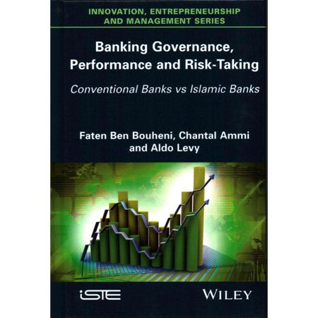 Banking Governance  Performance And Risk Taking  Conventional Banks Vs  Islamic Banks