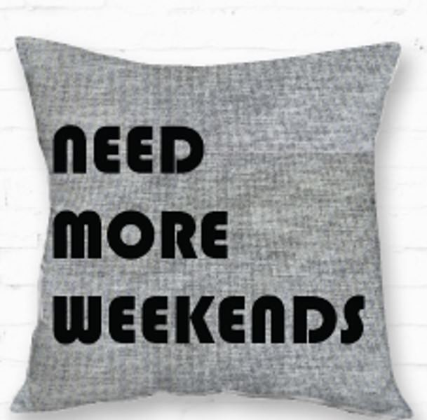 Mainstays Need More Weekends Throw Pillow
