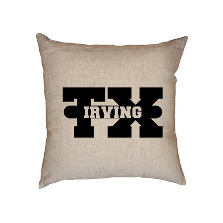 Irving, Texas TX Classic City State Sign Decorative Linen Throw Cushion Pillow Case with Insert](Party City Irving Texas)