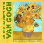 In the Garden with Van Gogh (Board Book)