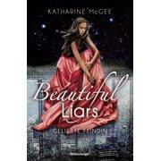 Beautiful Liars, Band 3: Geliebte Feindin - eBook