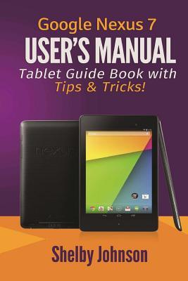 google nexus 7 user s manual tablet guide book with tips   tricks  walmart com Nexus 12 Nexus 10 Inch