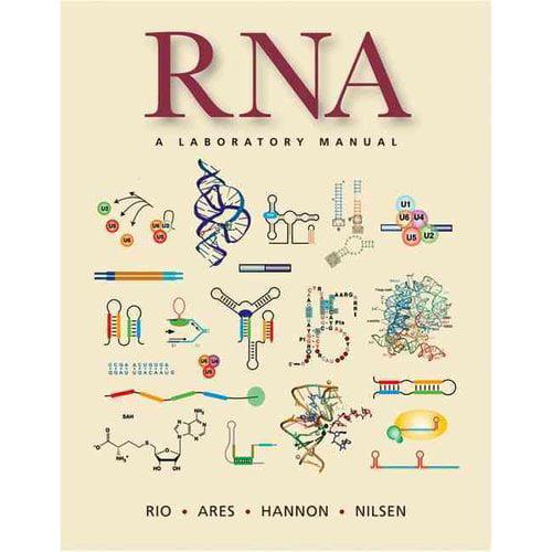 RNA : A Laboratory Manual